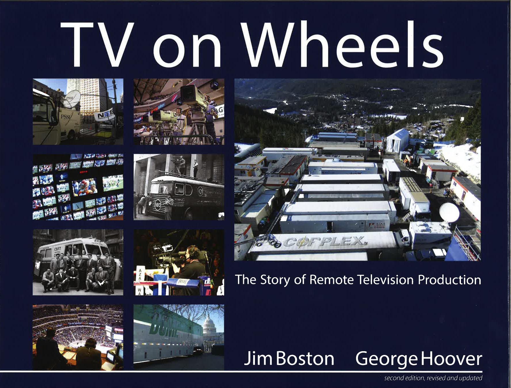 "Telestream's Jim Boston and His New Book, ""TV on Wheels"""