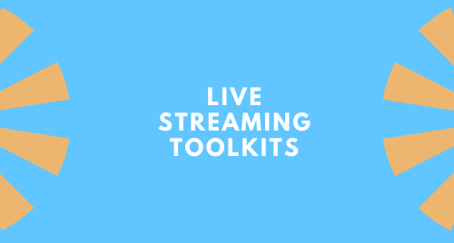Live Streaming Toolkits