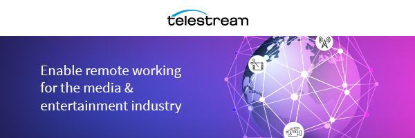 Enabling Remote Working for Broadcast Workflows